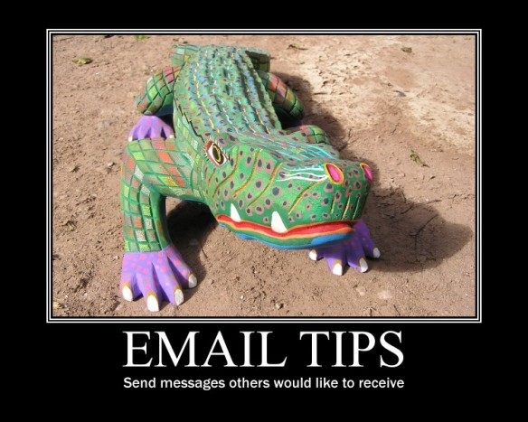I follow this guy's email tips. He's pretty on point.